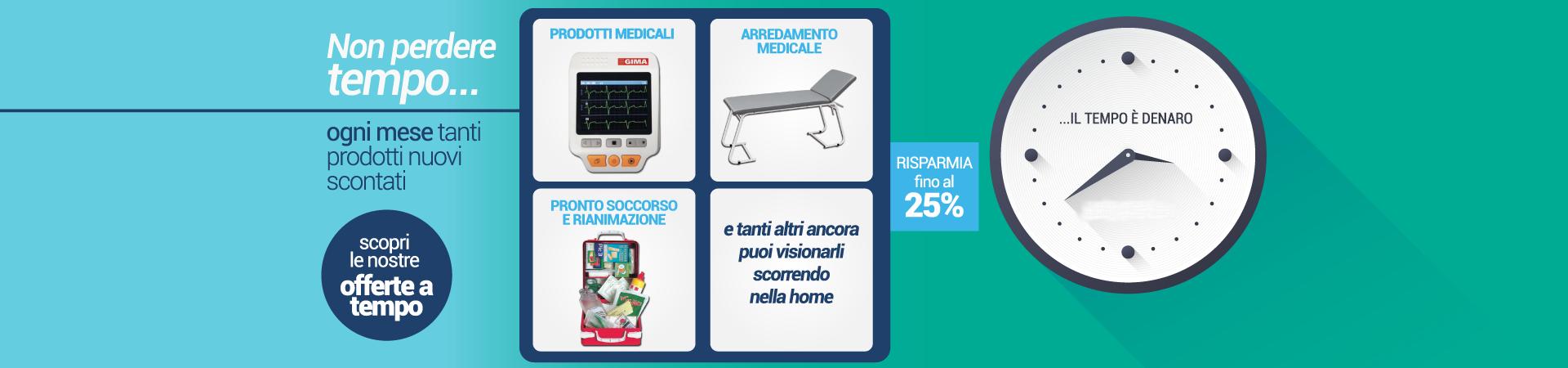 le offerte a tempo per di prodotti per l'ortopedia, prodotti elettromedicali e forniture ospedaliere.